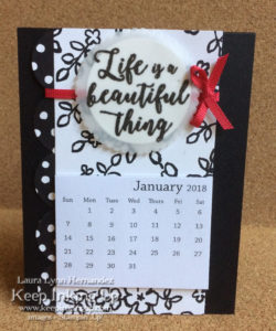 Life is a beautiful thing calendar by Keep Inking Up
